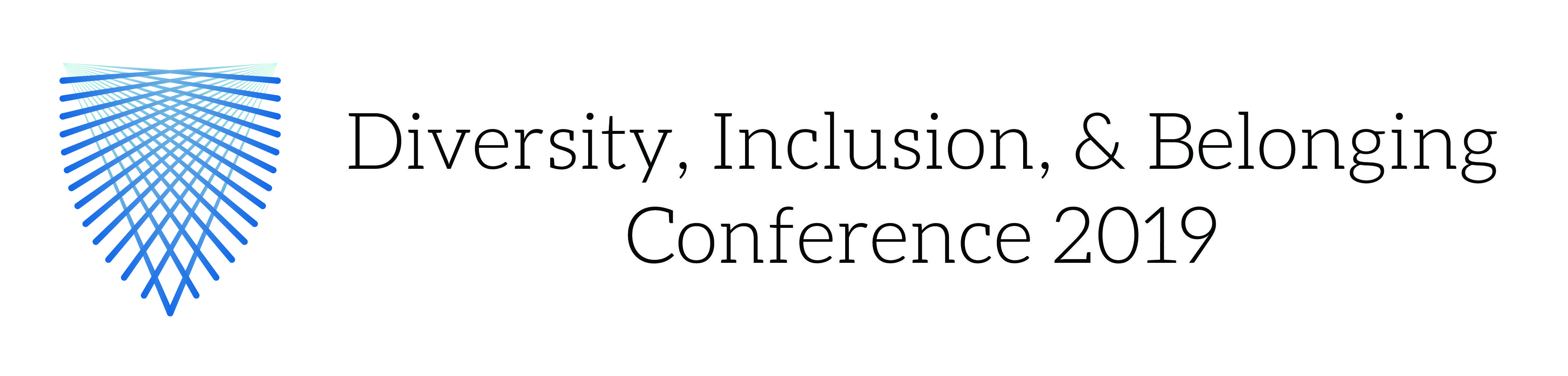 Diversity, Inclusion, & Belonging Conference 2019